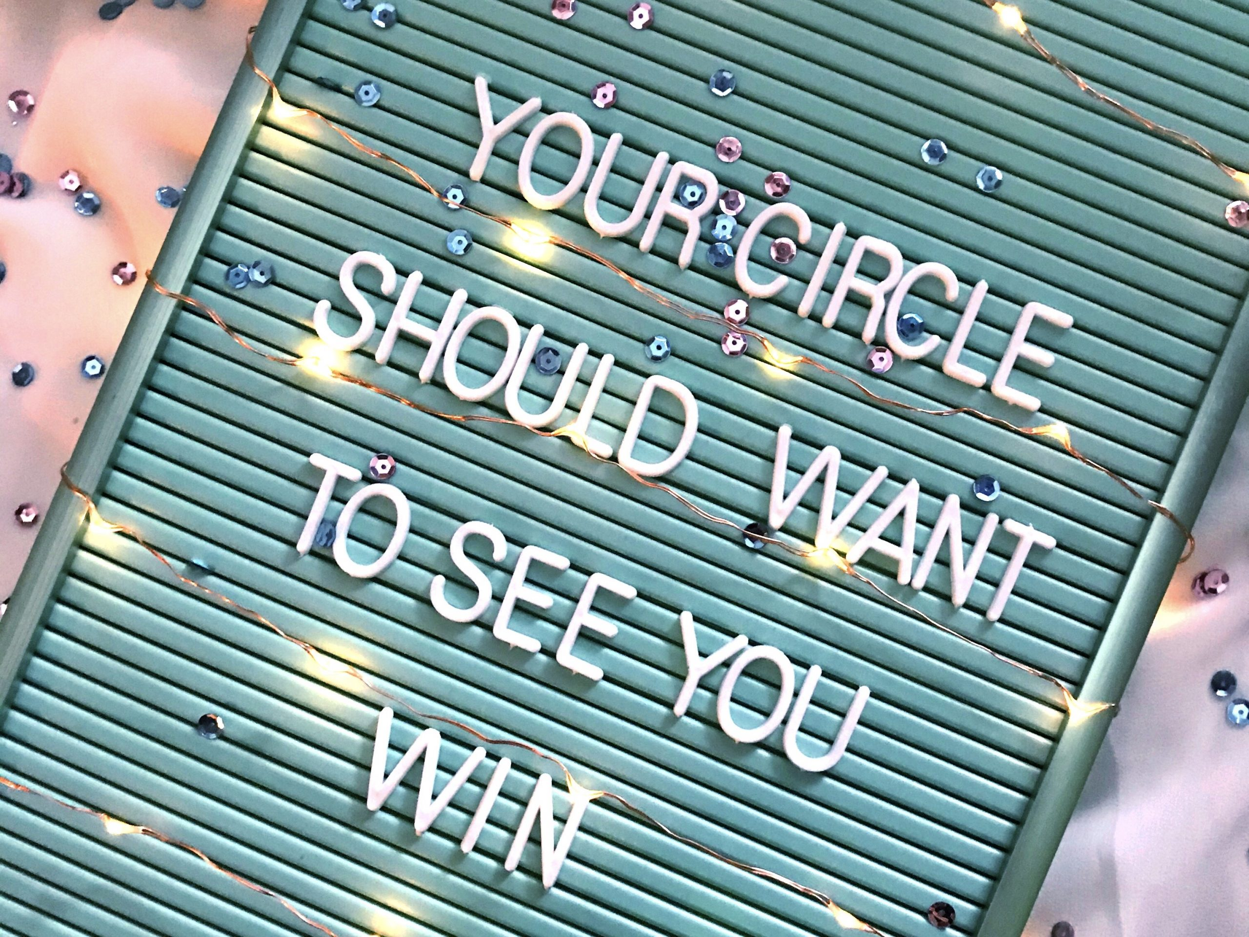 Your circle should want to see you win. IJVR blog over omgaan met demotiverende mensen.